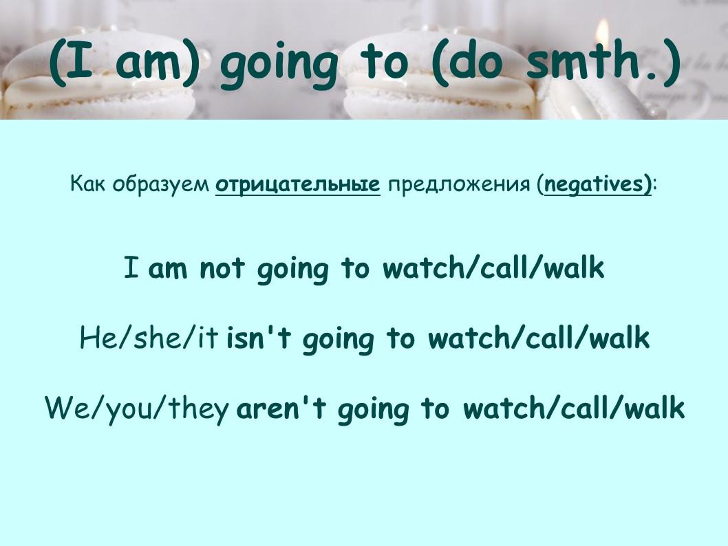 I am going to do smth.