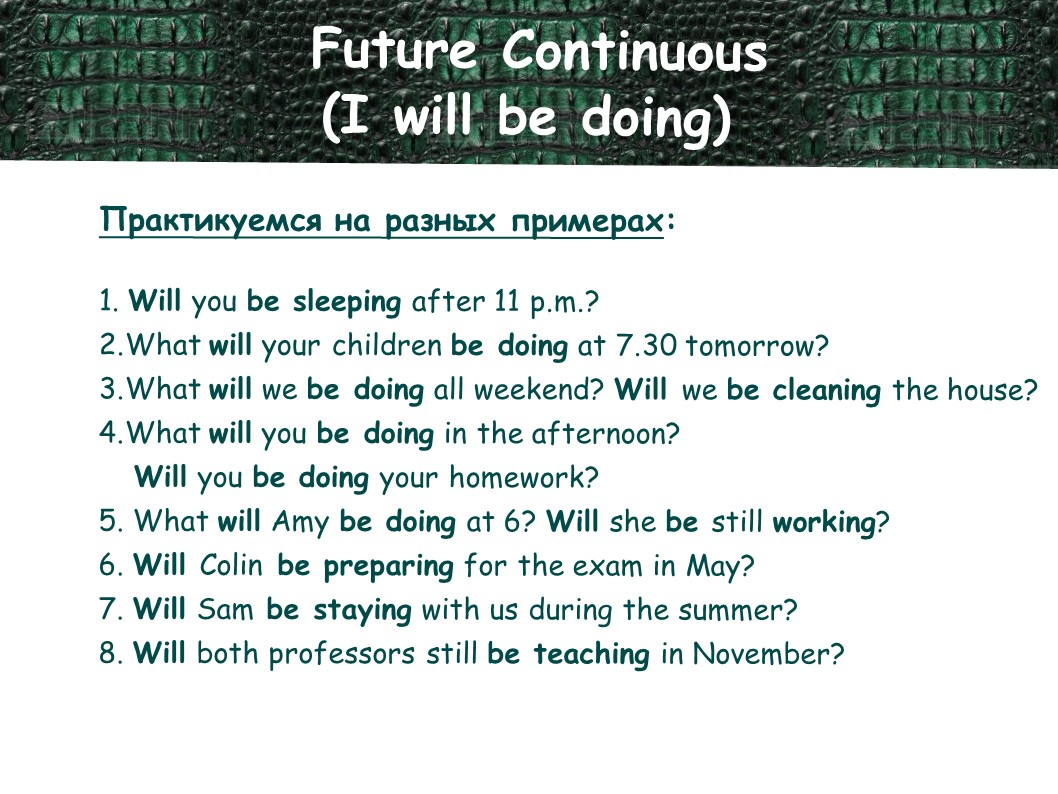 Future Continuous (I will be doing)